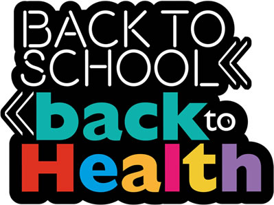 Back to School - Back to Health