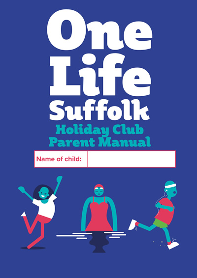 OneLife Suffolk Holiday Club Parent manual